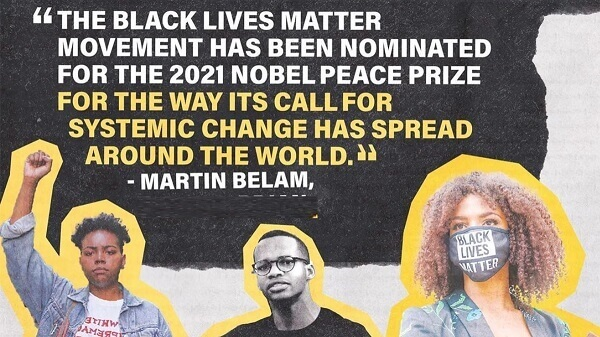 Nobel Peace Prize 2021 has a new nominee, Black Lives Matter Movement