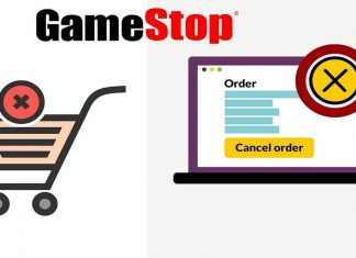 Want to cancel your GameStop order Read this order cancellation guide